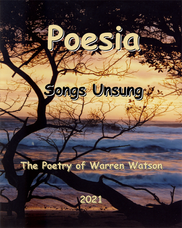 Poesia Songs Unsung- The Poetry of Warren Watson